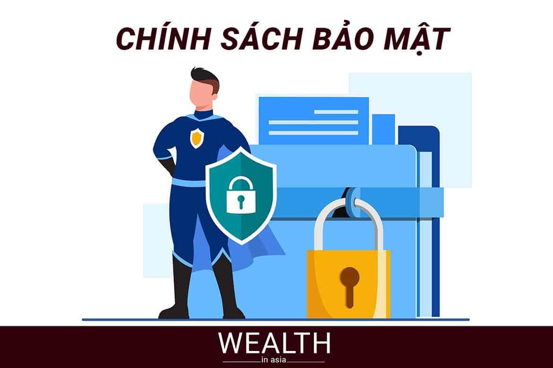 Chính sách bảo mật wealthinasia