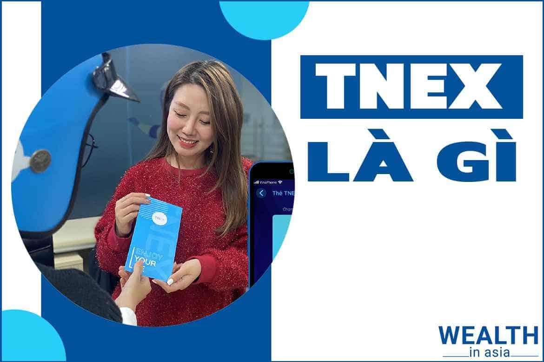 TNEX là gì? Liệu tải app về có an toàn, uy tín hay không?